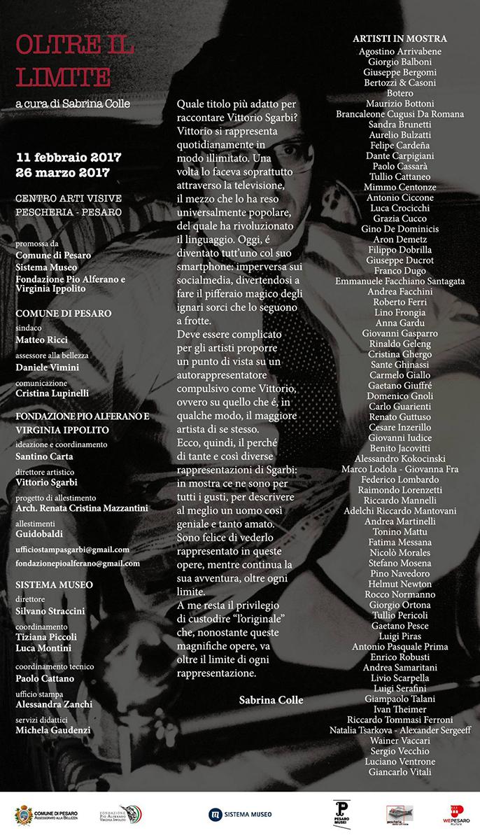 Artisti in mostra a OLTRE IL LIMITE - a cura di S.Colle La Capra nazionale con Vittorio Sgarbi , presso il Centro Arti Visive Pescheria Pesaro - Fatima Messana